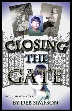 Closing The Gate by Deb Simpson